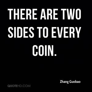 zhang-guobao-quote-there-are-two-sides-to-every-coin