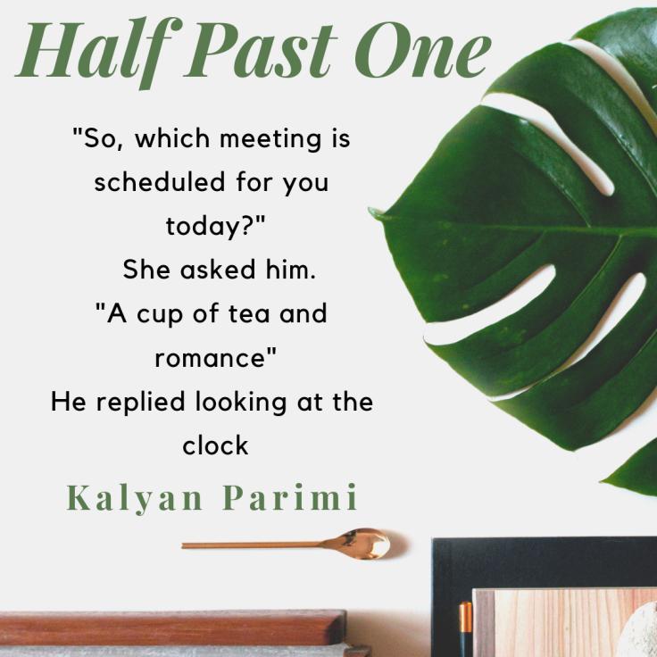 Half Past One